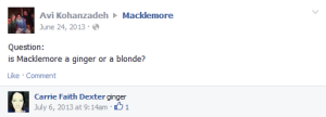 Macklemore is a ginger.
